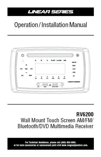 Linear Series RV6200 AM/FM/BT/DVD Wall Mount Multimedia Receiver Operation / Installation Manual