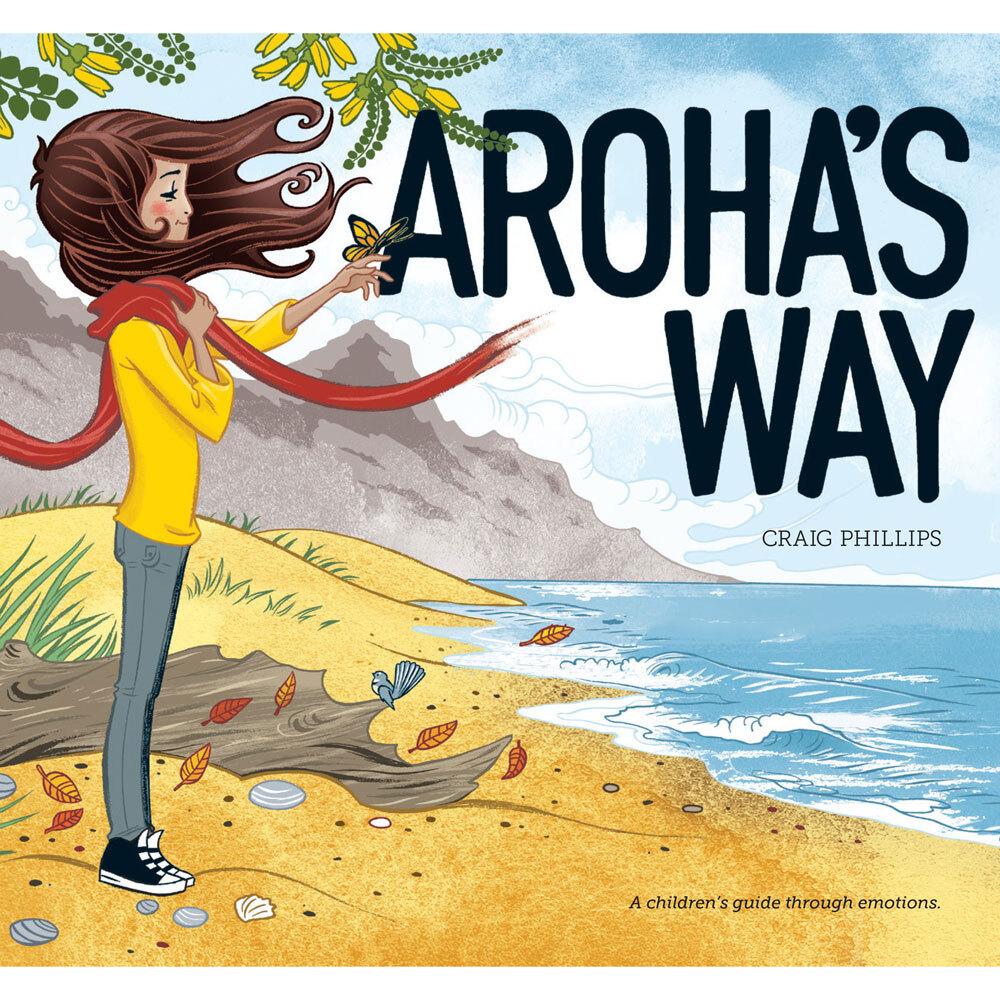 Aroha's Way - A Children's Guide through Emotions