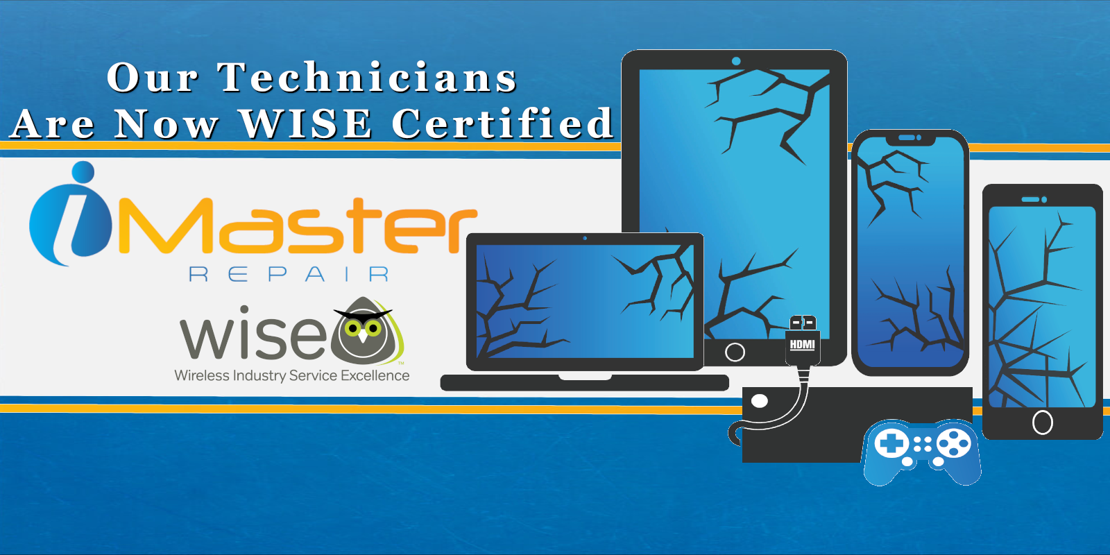 iMaster Repair Technicians are now WISE Certified