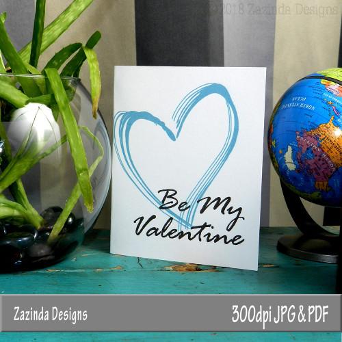 "Valentine's Day Card ""Be My Valentine""  3x5 blank inside.  Downloadable. Created by Zazinda Designs"