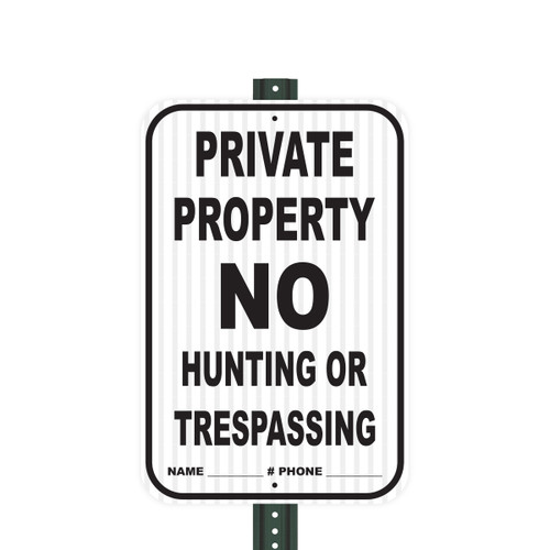 Reflective Aluminum Sign - Private Property No Hunting Or Trespassing