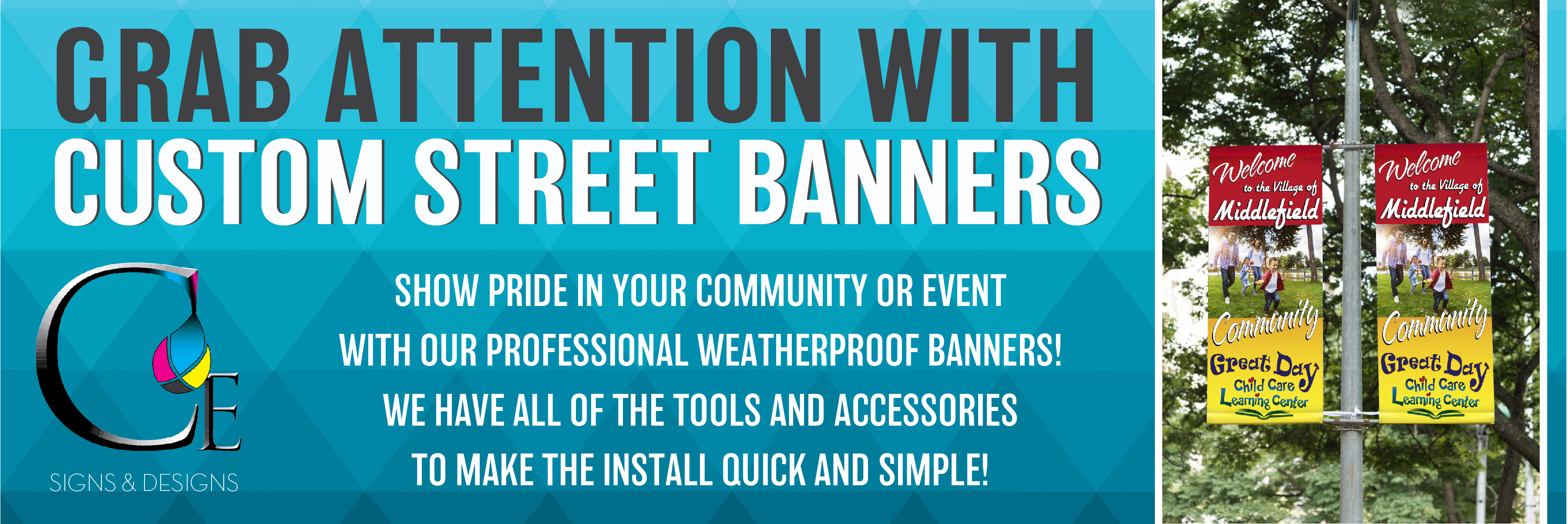 We offer custom street and event banners in a variety of sizes including custom sizing.