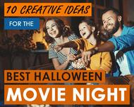 Halloween 2020: Make it the Best Halloween Movie Night Ever!