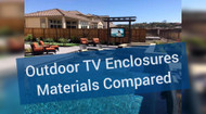 Outdoor TV Cabinet Solutions: Materials You Need to Look For