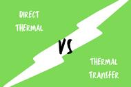 Direct Thermal vs Thermal Transfer