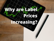 Why are Label Prices Increasing?