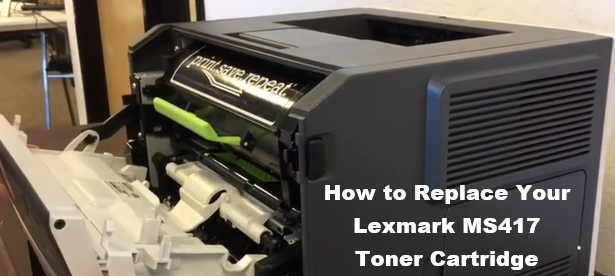 Lexmark MS417dn: How to Replace the Toner Cartridge - Print