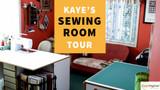Kaye's Sewing Room tour