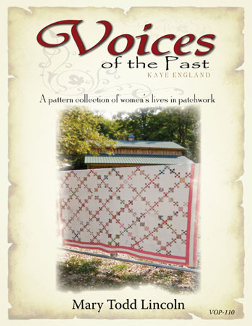 Voices of the Past - Mary Todd Lincoln