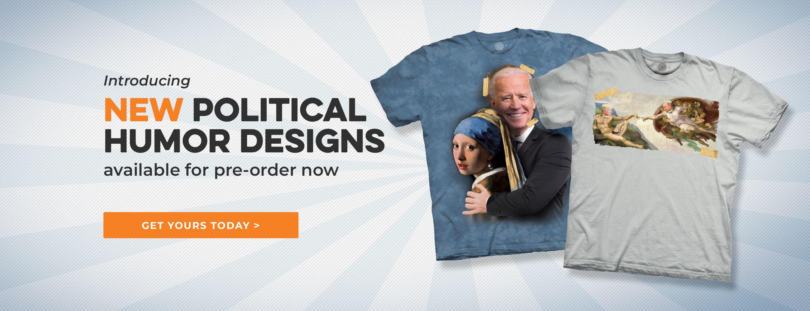 New Political Humor Designs