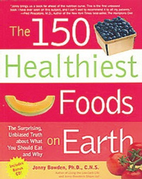 150 Healthiest Foods on Earth Book