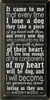 Popular Wooden Dog Sign | It Came To Me That Every Time I Lose A Dog | Sawdust City Sign in Old Black & Cottage White