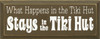 What Happens In The Tiki Hut Stays In The Tiki Hut   Vacation Wood Sign    Sawdust City Wood Signs