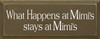 What Happens At Mimi's Stays At Mimi's|Mimi Wood Sign| Sawdust City Wood Signs