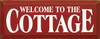 Welcome..  | Cottage Wood Sign  | Sawdust City Wood Signs