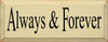 Always & Forever    Romantic Wood Sign  Sawdust City Wood Signs