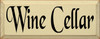 Wine Cellar   Wood Sign With Wine  Sawdust City Wood Signs