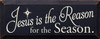 Jesus is the Reason for the Season  |seasoanl Wood Sign| Sawdust City Wood Signs