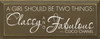 A girl should be two things.. - Coco Chanel|Wood Sign With Famous Quotes | Sawdust City Wood Signs