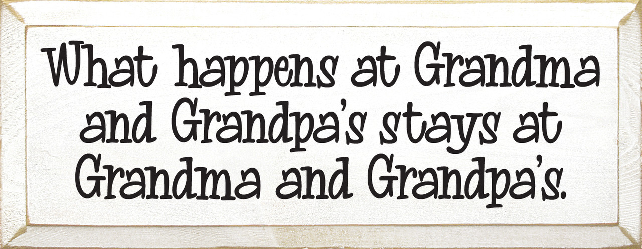 Handmade Wooden Plaque What Happens at Grandma/'s house stays at grandmas House
