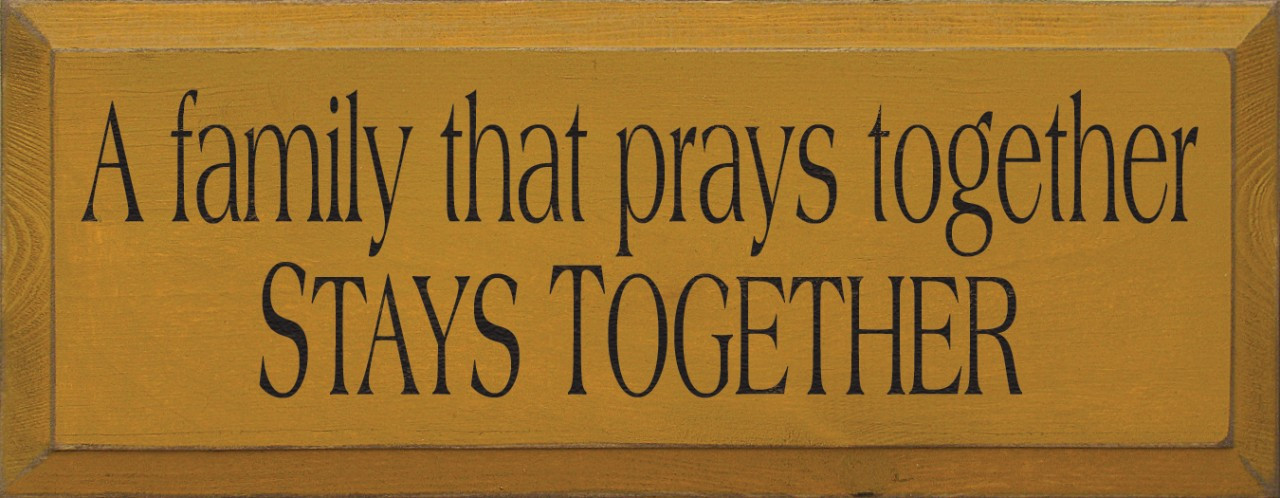 Image result for the family that prays together stays together