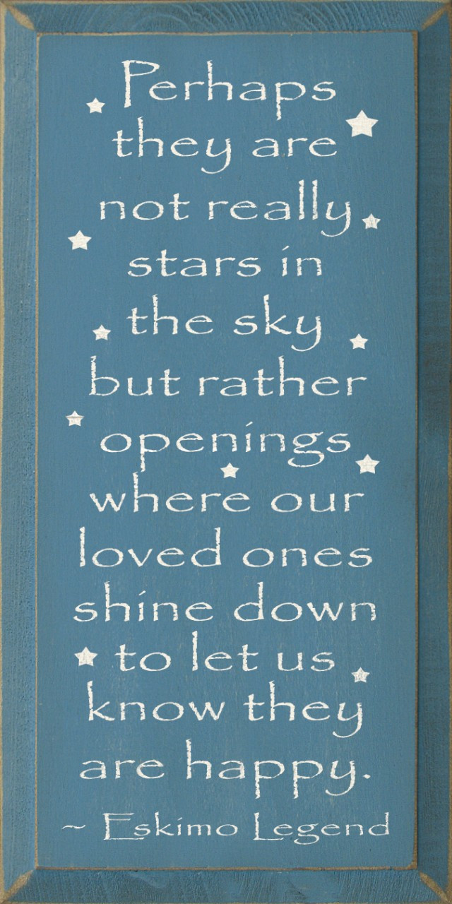 Perhaps They Are Not Really Stars In The Sky But Rather Openings