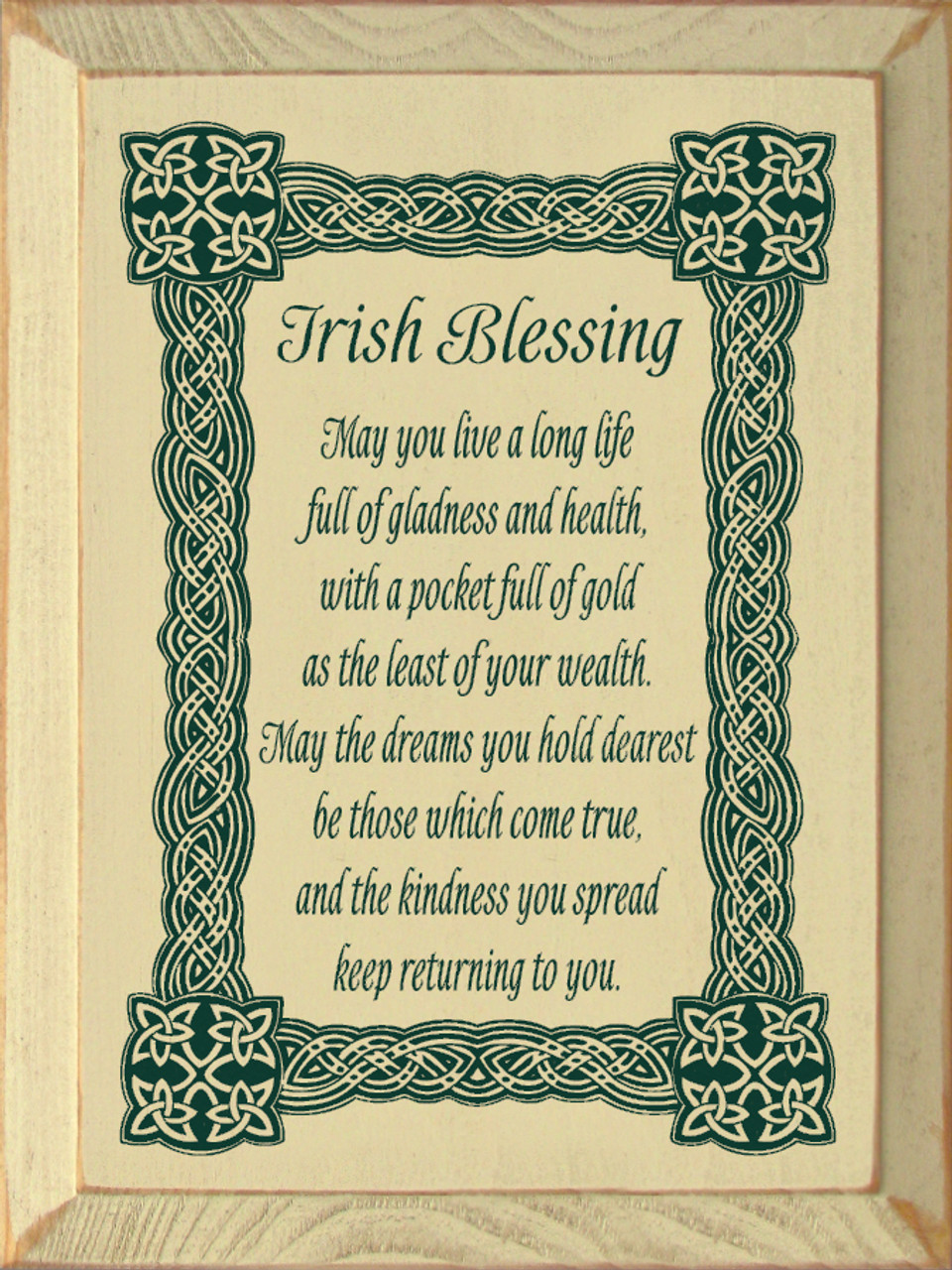Irish Blessing May You Live A Long Life Full Of Gladness