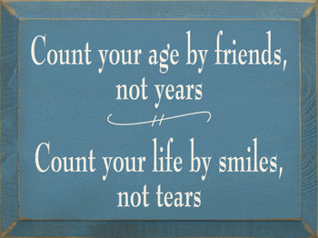 Count Your Age... | Wood Sign for Friends| Sawdust City Wood Signs