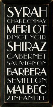 Syrah-Chardonnay-Merlot-Pinot Noir-Shiraz-Cabernet-Sauvignon-Barbera-Semillon-Malbec-Zinfandel