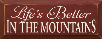 Life's Better In The Mountains |Mountain Wood Sign| Sawdust City Wood Signs