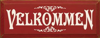 Velkommen |German Wood Sign| Sawdust City Wood Signs
