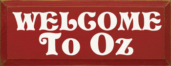 Welcome To Oz |Wizard Of Oz Wood Sign| Sawdust City Wood Signs