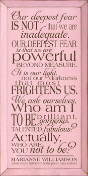 Our deepest fear is not that we are inadequate.. |Deepest Fears Wood Sign| Sawdust City Wood Signs