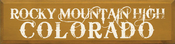 Rocky Mountain High - Colorado |Colorado Wood Sign| Sawdust City Wood Signs