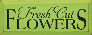 Fresh Cut Flowers |Garden Wood Sign | Sawdust City Wood Signs