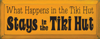 What Happens In The Tiki Hut Stays In The Tiki Hut  |Vacation Wood Sign  | Sawdust City Wood Signs