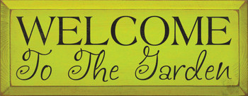 Welcome To The Garden |Garden Wood Sign| Sawdust City Wood Signs