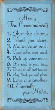 Mom's Ten Commandments: 1. Shut the doors… |Mom Wood Sign| Sawdust City Wood Signs