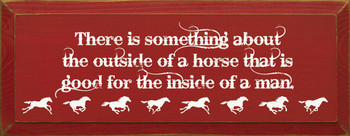 There is something about the outside… |Horse Wood Sign| Sawdust City Wood Signs