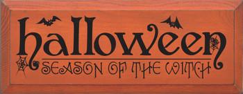 Halloween - Season of the Witch |Seasonal Wood Sign | Sawdust City Wood Signs