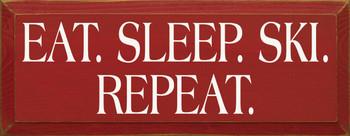 Eat. Sleep. Ski. Repeat. |Ski Wood Sign| Sawdust City Wood Signs