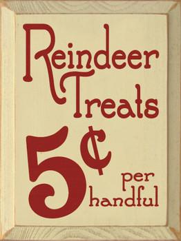 Reindeer Treats - 5¢ per handful |Seasonal Wood Sign| Sawdust City Wood Signs