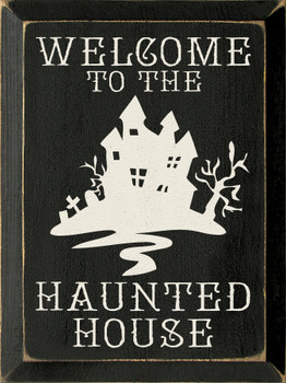 Welcome to the Haunted House |Halloween Wood Sign| Sawdust City Wood Signs