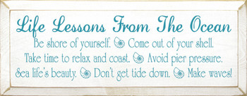 Life Lessons From The Ocean - Be shore of yourself. Come out of your shell.. |Ocean Wood Sign| Sawdust City Wood Signs