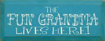 The Fun Grandma Lives Here! |Grandma Wood Sign| Sawdust City Wood Signs