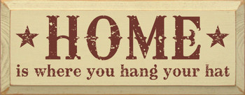 Home is where you hang your hat |Home Wood Sign | Sawdust City Wood Signs