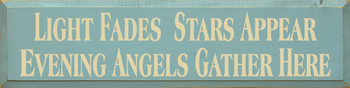 Light Fades Stars Appear.. | Wood Sign With Angel Saying | Sawdust City Wood Signs