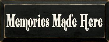 Memories Made Here |Wood Sign Memories| Sawdust City Wood Signs