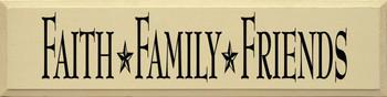 Faith Family Friends | Christian Wood Sign  | Sawdust City Wood Signs