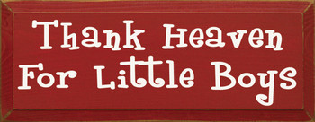 Thank Heaven For Little Boys |Thank Heaven Wood Sign| Sawdust City Wood Signs